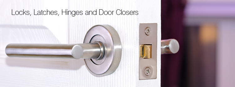 Locks, Latches, & Door Closers